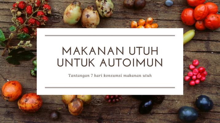 Makanan Autoimun
